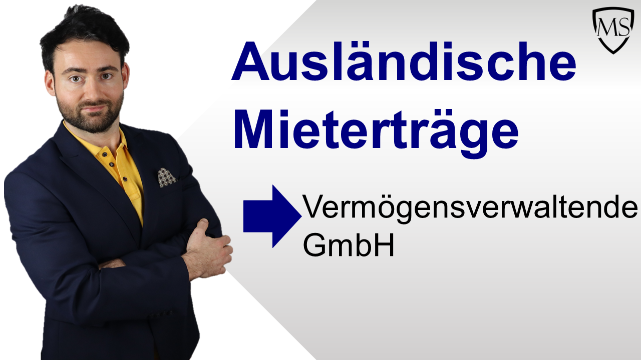 Ausländische Mieterträge Vermögensverwaltende GmbH