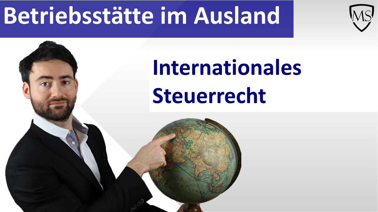 Betriebsstätte im internationalen Steuerrecht